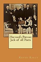 Harvard's Patron: Jack of all Poets Kindle Edition