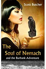 The Soul of Nemach and the Burbank Adventure Kindle Edition