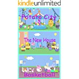 Storybook Collection: Potato City, The New House and Basketball - Great Picture Book For Kids