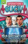 Your Brilliant Body: Book 1 (Operation Ouch)