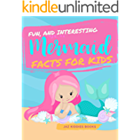 Fun, and Interesting Mermaid Facts for Kids: A Captivating Nature Information Picture Photography Educational Photobook about the Spectacular Mythical Fantasy Legend Sea Animal for Children