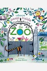 Peep Inside The Zoo: 1 Board book
