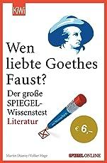 """Wen liebte Goethes """"Faust""""?: Der große SPIEGEL-Wissenstest Literatur"""