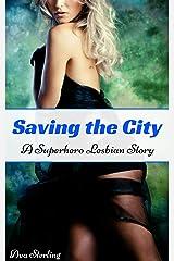 Saving the City: A Superhero Lesbian Story (English Edition) Kindle Ausgabe