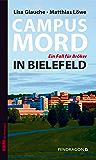 Campusmord in Bielefeld: Ein Fall für Bröker