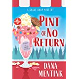 Pint of No Return: 1 (Shake Shop Mystery, 1)