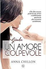 Un amore colpevole - Giada (Pietre Preziose - Trilogia Vol. 1) Formato Kindle