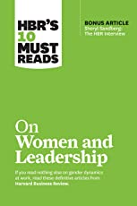 "HBR's 10 Must Reads on Women and Leadership (with bonus article ""Sheryl Sandberg: The HBR Interview"") (HBR's 10 Must Reads)"