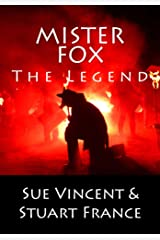 Mister Fox: The Legend Kindle Edition