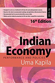 Indian Economy: Performance and Policies: 2015 - 16