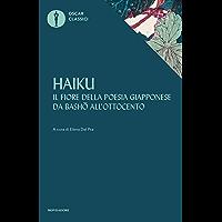 Haiku: Il fiore della poesia giapponese da Basho all'Ottocento
