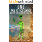 ONE: Face-to-Face Contact, Experiencing ET Consciousness, and Human Consciousness Evolution (English Edition)