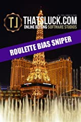ROULETTE BIAS SNIPER (English Edition) Formato Kindle