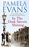 In The Dark Streets Shining: A touching wartime saga of hope and new beginnings (English Edition)