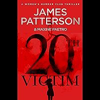 20th Victim: Three cities. Three bullets. Three murders. (Women's Murder Club 20) (Women's Murder Club) (English Edition…