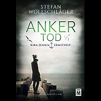 Ankertod (Kira Jensen ermittelt 2) (German Edition)
