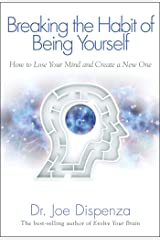 Breaking the Habit of Being Yourself (English Edition) Formato Kindle