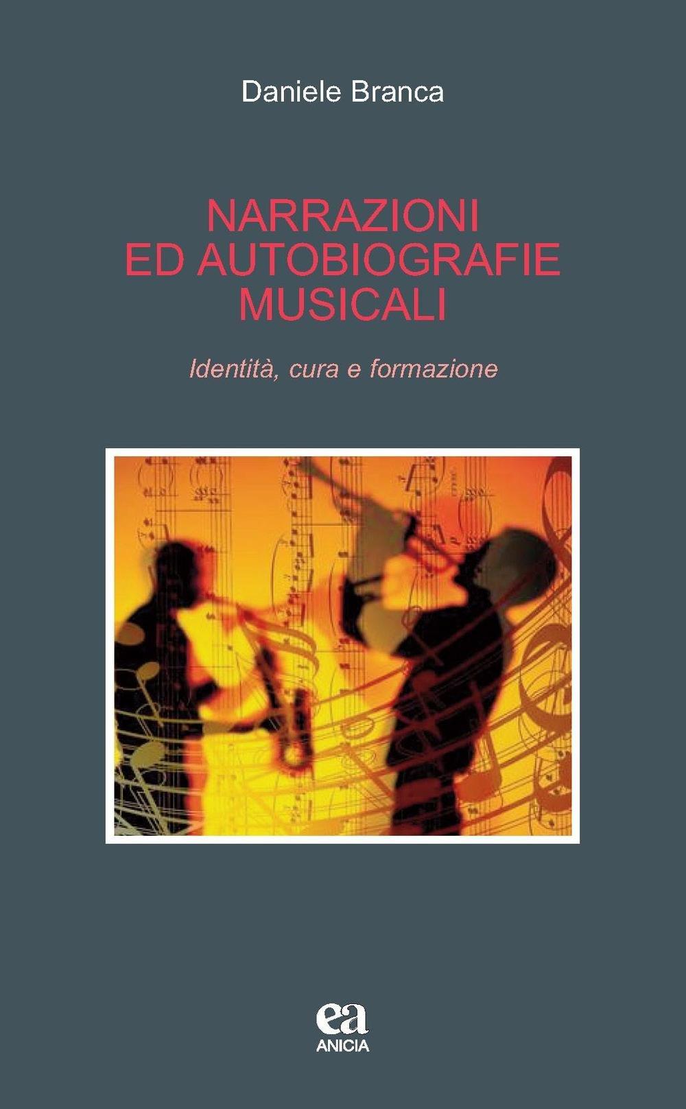 Narrazioni e autobiografie musicali. Identità, cura e formazione