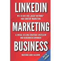 """LinkedIn Marketing Business: Wie Sie mit der """"DASKY Methode"""" Ihre Content Marketing & Social Selling Strategie erstellen…"""