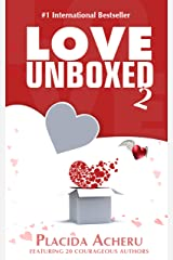 Love Unboxed Book 2: An Anthology by Women For Women Kindle Edition