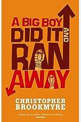 A Big Boy Did It And Ran Away (Angelique De Xavier series Book 1) Kindle Edition