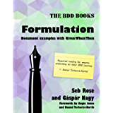 Formulation: Document examples with Given/When/Then (BDD Books Book 2)