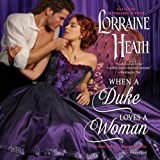 When a Duke Loves a Woman: Library Edition: A Sins for All Seasons Novel: 2