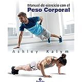 Manual de ejercicio con el peso corporal (Deportes)