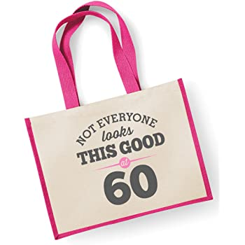 60th Birthday Keepsake Funny Gift Gifts For Women Novelty Ladies Female Looking Good Shopping Bag Present