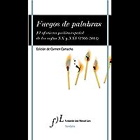Fuegos de palabras: El aforismo poético español de los siglos XX y XXI (1900-2014) (VANDALIA) (Spanish Edition)