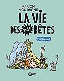 La vie des très bêtes, Tome 99: Intégrale Vie des très bêtes