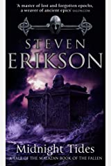 Midnight Tides: (Malazan Book of the Fallen 5) (The Malazan Book Of The Fallen) Kindle Edition