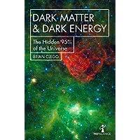 Dark Matter and Dark Energy: The Hidden 95% of the Universe (Hot Science)