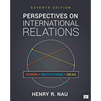 Perspectives on International Relations: Power, Institutions, and Ideas (English Edition)