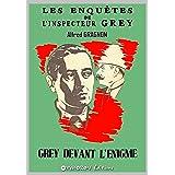 Grey devant l'énigme (Les enquêtes de l'inspecteur Grey t. 1)
