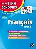 Français tome 2 - CRPE 2021 - Epreuve écrite d'admissibilité