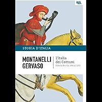 L'Italia dei comuni - Il Medio Evo dal 1000 al 1250: La storia d'Italia #2