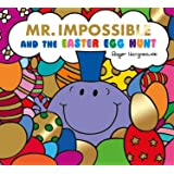 Mr Impossible and The Easter Egg Hunt – Story Library Format (Mr. Men & Little Miss Celebrations)