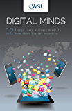 Digital Minds:  12 Things Every Business Needs to Know About Digital Marketing (English Edition)