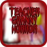 Horror School Basics Angry Teacher And GrandMa