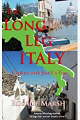 The Long Leg of Italy: Explore with Just Us Two (3) Hardcover