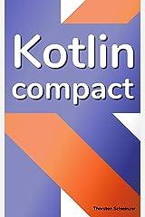 Kotlin Compact: for Java professionals (English Edition) Kindle Ausgabe