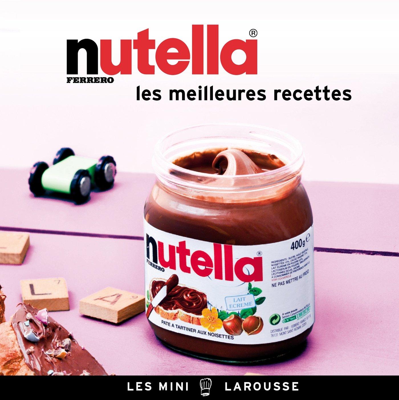 Nutella – les meilleures recettes