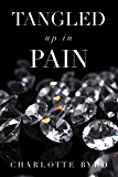 Tangled up in Pain (English Edition)