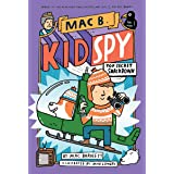 Mac B., Kid Spy #3: Top-Secret Smackdown