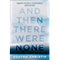 And Then There Were None: The best-selling murder mystery of all time (Agatha Christie Collection)