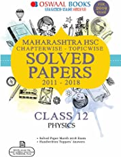 Oswaal Maharashtra HSC Solved Papers Class 12 Physics Chapterwise and Topicwise (For March 2019 Exam)