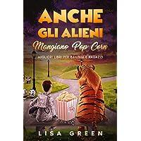 71NIgeimfrL._AC_UL200_SR200,200_ Anche gli Alieni Mangiano PopCorn: I Migliori libri per bambini e ragazzi