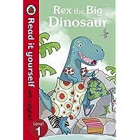 Read It Yourself Rex the Big Dinosaur (mini Hc): Level 1