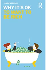 Why It's OK to Want to Be Rich (English Edition) Versión Kindle